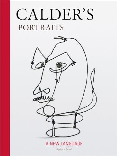 Calder's Portraits A New Language  2011 9780978846091 Front Cover