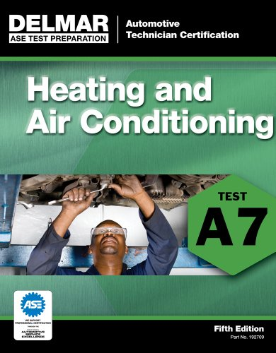 ASE Test Preparation - A7 Heating and Air Conditioning  5th 2012 edition cover