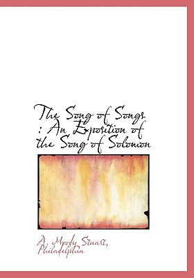Song of Songs : An Exposition of the Song of Solomon N/A edition cover