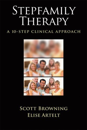 Stepfamily Therapy A 10-Step Clinical Approach  2011 edition cover