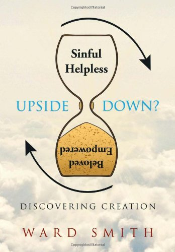 Upside Down: Discovering Creation  2012 edition cover
