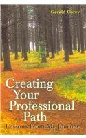 Creating Your Professional Path Lessons from My Journey  2010 edition cover