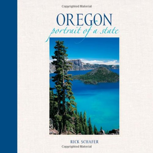 Oregon Portrait of a State  2002 9781558689091 Front Cover