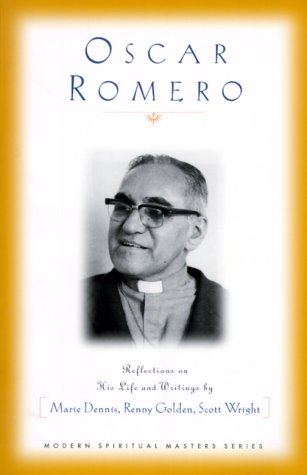 Oscar Romero Reflections on His Life and Writings N/A edition cover