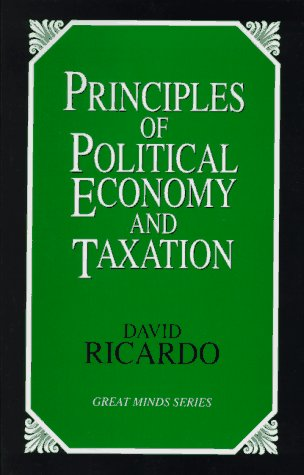 Principles of Political Economy and Taxation  Unabridged  9781573921091 Front Cover