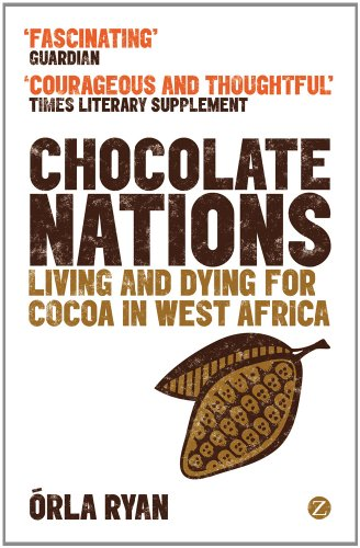 Chocolate Nations Living and Dying for Cocoa in West Africa 2nd 2012 (Revised) edition cover