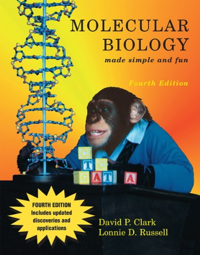 Molecular Biology Made Simple and Fun 4th edition cover