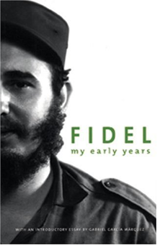 Fidel My Early Years  2004 (Revised) edition cover