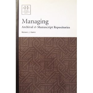 Managing Archival and Manuscript Repositories 1st 2004 edition cover