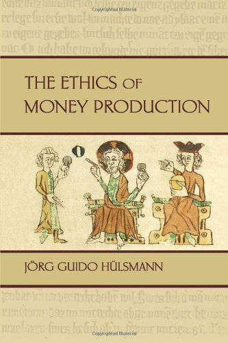 Ethics of Money Production N/A 9781933550091 Front Cover