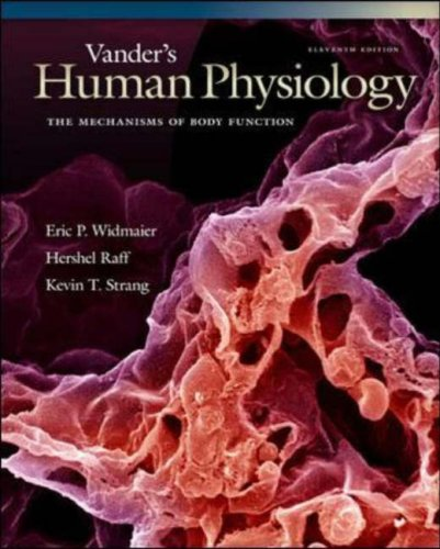 Vander's Human Physiology The Mechanisms of Body Function 11th 2008 edition cover