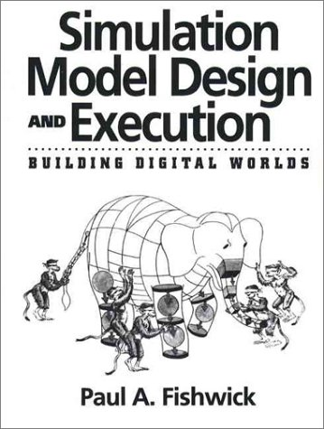 Simulation Model Design and Execution Building Digital Worlds 1st 1995 edition cover