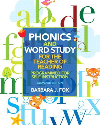 Phonics and Word Study for the Teacher of Reading Programmed for Self-Instruction 11th 2014 edition cover