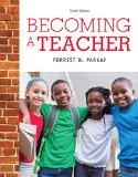 Becoming a Teacher + Enhanced Pearson Etext Access Card:   2015 edition cover
