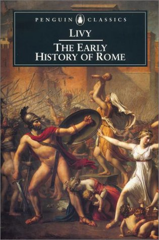 Early History of Rome  2nd 2002 (Revised) 9780140448092 Front Cover