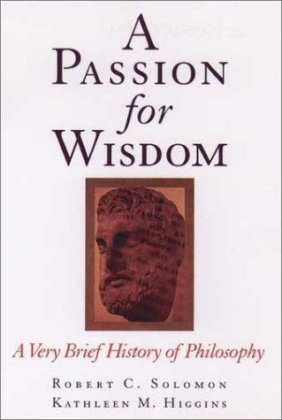 Passion for Wisdom A Very Brief History of Philosophy  1998 (Reprint) edition cover