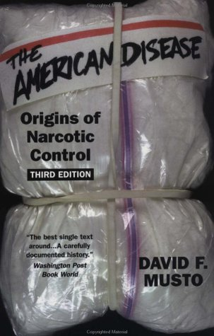 American Disease Origins of Narcotic Control 3rd 1999 (Revised) edition cover
