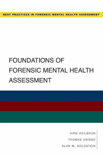 Foundations of Forensic Mental Health Assessment   2008 9780195323092 Front Cover