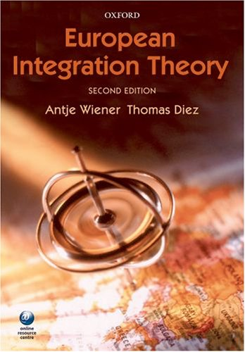 European Integration Theory  2nd 2009 9780199226092 Front Cover