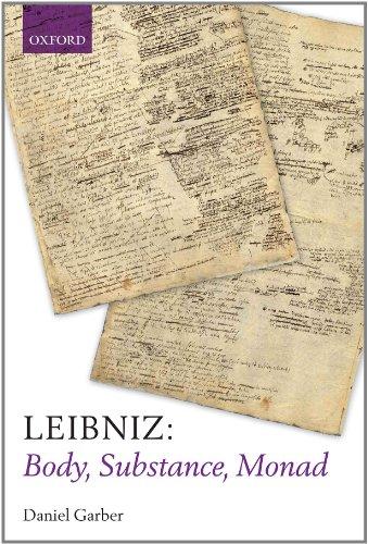 Leibniz Body, Substance, Monad  2011 9780199693092 Front Cover