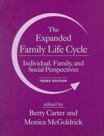 Expanded Family Life Cycle Individual, Family, and Social Perspectives 3rd 1999 edition cover