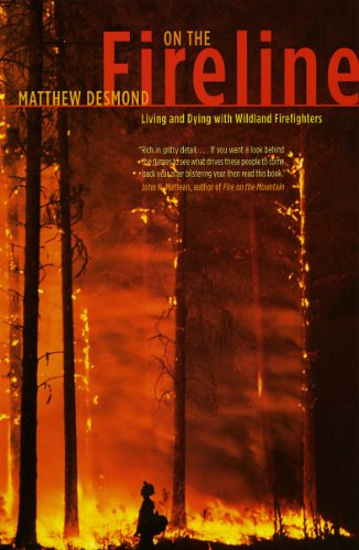 On the Fireline Living and Dying with Wildland Firefighters  2009 9780226144092 Front Cover
