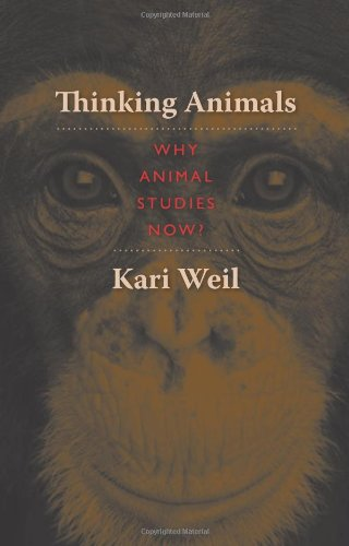 Thinking Animals Why Animal Studies Now?  2012 edition cover