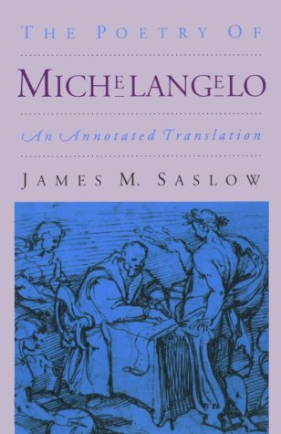 Poetry of Michelangelo An Annotated Translation Reprint edition cover