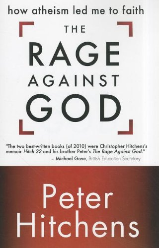 Rage Against God How Atheism Led Me to Faith  2011 edition cover