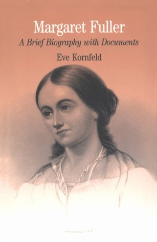 Margaret Fuller A Brief Biography with Documents  1997 edition cover