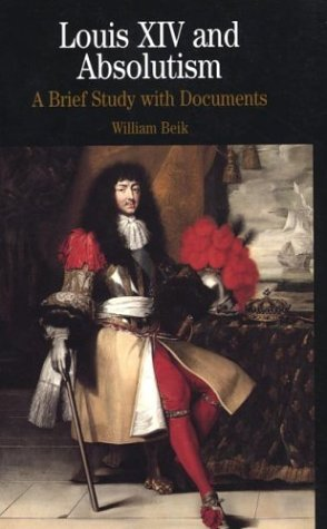 Louis XIV and Absolutism A Brief Study with Documents  2000 edition cover