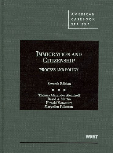 Immigration and Citizenship, Process and Policy  7th 2012 (Revised) edition cover