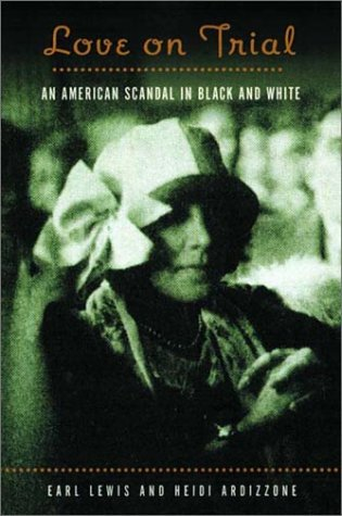 Love on Trial An American Scandal in Black and White  2002 edition cover