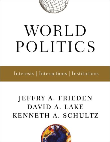 World Politics Interests, Interactions, Institutions  2009 edition cover
