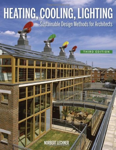 Heating, Cooling, Lighting Sustainable Design Methods for Architects 3rd 2009 edition cover