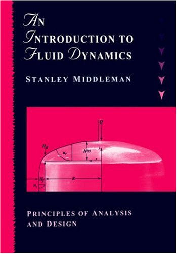 Introduction to Fluid Dynamics Principles of Analysis and Design  1998 edition cover