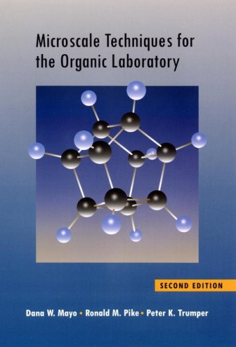 Microscale Techniques for the Organic Laboratory  2nd 2002 (Revised) edition cover