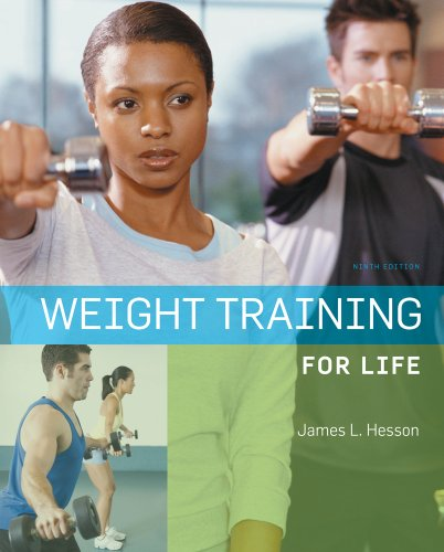 Weight Training for Life  9th 2010 edition cover