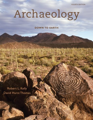 Archaeology Down to Earth 4th 2011 9780495814092 Front Cover