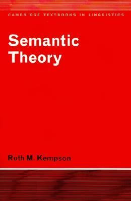 Semantic Theory   1977 9780521292092 Front Cover