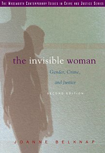 Invisible Woman Gender, Crime, and Justice 2nd 2001 (Revised) edition cover