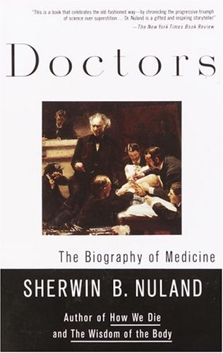 Doctors The Biography of Medicine 2nd edition cover