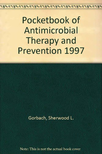 1997 Pocket Book of Antimicrobial Therapy and Prevention 1st 9780683183092 Front Cover