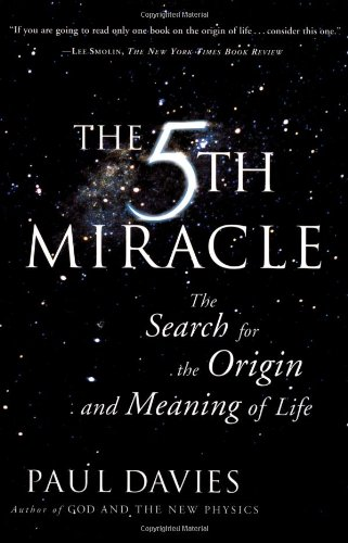 Fifth Miracle The Search for the Origin and Meaning of Life  2000 edition cover