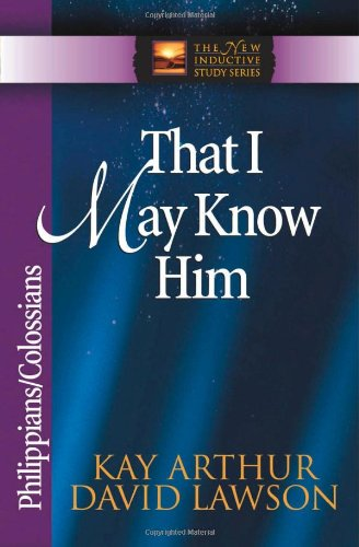 That I May Know Him Philippians and Colossians 2nd 1998 (Revised) edition cover