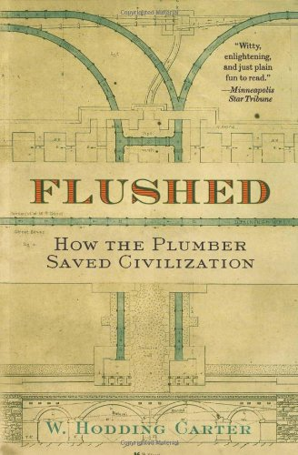 Flushed How the Plumber Saved Civilization  2007 edition cover
