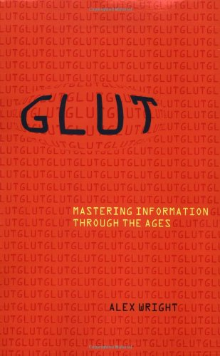 Glut Mastering Information Through the Ages  2008 edition cover
