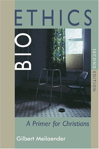 Bioethics A Primer for Christians 2nd 2005 9780802829092 Front Cover