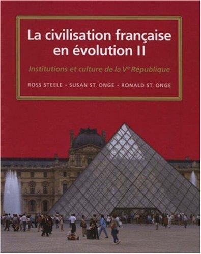 Civilisation Fran�aise en Evolution II Institutions et Culture Depuis la Ve Republique  1997 edition cover