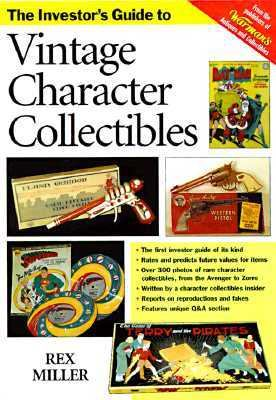 Investor's Guide to Vintage Character Collectibles   1998 9780873416092 Front Cover